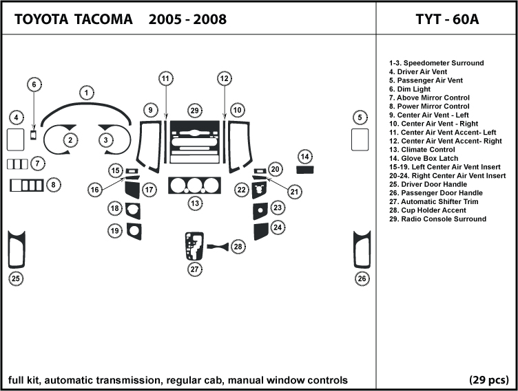 Toyota Tacoma 05 Regular Cab  Manual Windows Dash Kit Trim